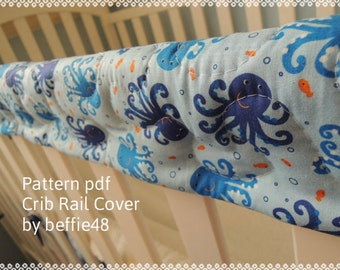 Crib Teething Rail Cover Two, Pattern Tutorial pdf. Simple to make.