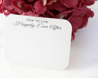 200 How to Live Happily Ever After Wedding Advice Cards / Love Notes for the bride and groom newlyweds guest book alternative bridal shower