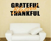 Thanksgiving Vinyl Wall Decal: Grateful - Thankful - Blessed