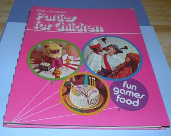 1974 Betty Crocker's PARTIES for CHILDREN