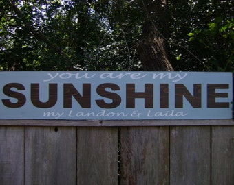You are my sunshine, extra large sign, personalized