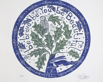 linocut, Brave, oaktree, acorn, hare, owl, circle, round, symbol for strong, tree, forest, leaf, quote, text, blue, green, inspirational art