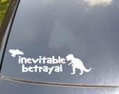 Inevitable Betrayal Car Sticker