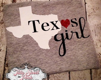 Texas Shirt/ Women's Shirt/ Girls Shirt/ Baby Girls Shirt/ Texas Girl/ Texas/ Girls Clothes/ Baby Girl Clothes/ Women's Clothes
