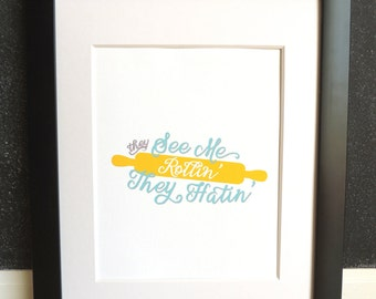 They See Me Rollin' - Rolling Pin Kitchen Art Print