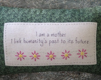 I am a Mother ~ Embroidered Pillow