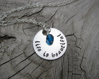 """Inspiration Necklace- """"life is beautiful"""" with an accent bead in your choice of colors- Hand-Stamped Jewelry"""