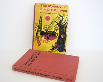 Vintage Childrens Book The Mystery of the Old Oil Well First Edition 1963 Signed DJ