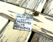 Great Moms Get Promoted to Grandma Necklace