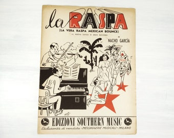 "Sheet music, ""La Raspa"" vintage 1949 ""Mexican Bounce"" dance song in Italian, Nacho García, Cinco de Mayo, black, red, Mexico, Italy, Arfelli"