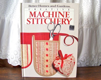 Vintage Machine Stitchery Better Homes and Gardens Book Creative Stitchery Patterns Applique Embroidery Cutwork Sewing Room Vintage 1986