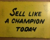 "CUSTOM Play Like a Champion Today Sign     18""x26"" - Distressed finish    *Officially Licensed Product*"