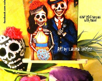 "Por Siempre y Para Siempre / Forever and Ever""  Original Art Reproduction by Laura Gomez Art- 4X6 Mini Canvas and Easel - Mexican Folk Art"