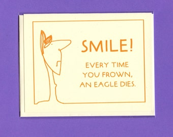 DON'T KILL EAGLES - Cheer Up Card - Funny Card for Friend - Cheer Up - Smile - Funny Card - Encouragement - Encouragement Card -  Item# M089