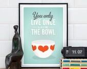Vintage bowl art print, funny kitchen print, retro kitchen poster, lick the bowl, retro art, Finel, Quote print A4, 8x10