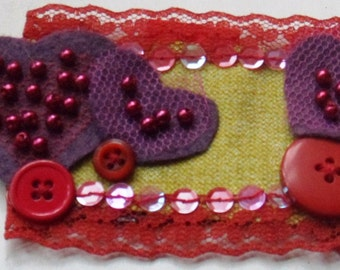 """Textile Valentine Brooch """"Love is Everything"""""""