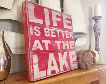 Life is better at the lake  hand painted wood plank rustic sign