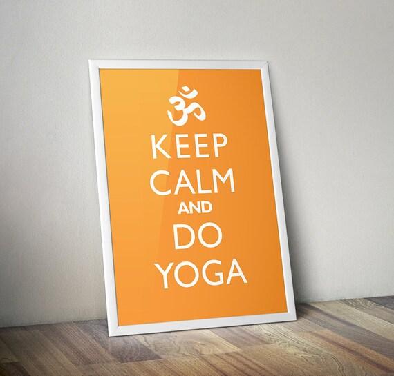Keep Calm And Do Yoga Home Decor Print Health Meditation Fitness Zen Calm