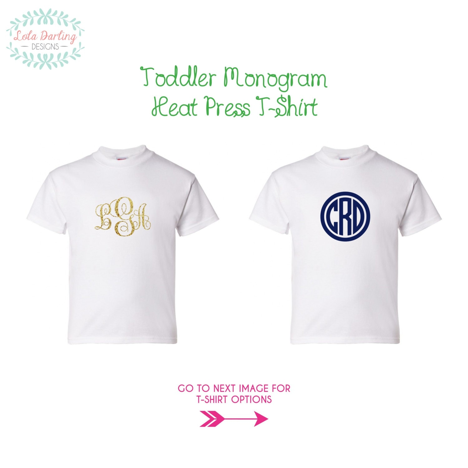 Monogram toddler heat press t shirt by loladarlingdesigns for Heat pressing t shirts