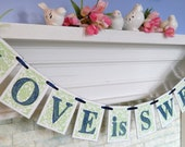 Love is Sweet Banner, Wedding Decorations , Sweetheart Table decoration, Bridal Shower Decorations, Wedding Banners, Custom colors