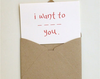I want to _ _ _ _ you. Valentine card - funny valentine - fill in the blanks - handmade - paper goods - valentine
