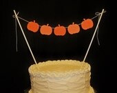 Fall Cake Topper Garland, Orange Pumpkins, Autumn Wedding Bunting, Harvest Party Banner,Thanksgiving