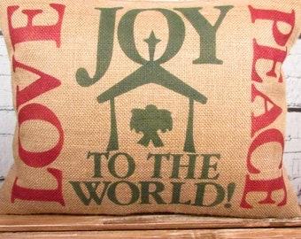 Joy Love Peace burlap Christmas pillow  - Love, Joy to the world, Peace, Nativity/Jesus in manger