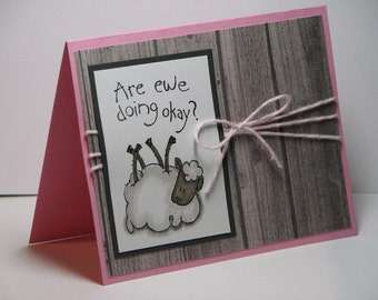 Just for Ewe Get Well Greeting Card