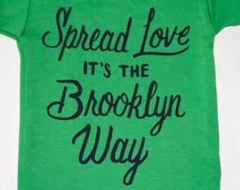 GREEN GRASS Spread Love it's the Brooklyn Way   Baby Onesie