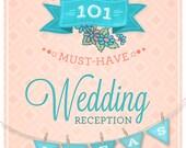 101 Wedding Reception Ideas - EBOOK DOWNLOAD