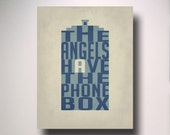 Dr. Who The Angels Have The Phone Box Typography Poster / Poster Print/ Wall Art / Geekery Poster / Choose from multiple sizes