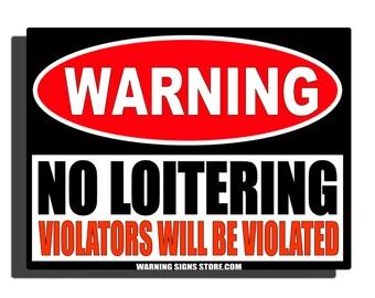 No Loitering Etsy