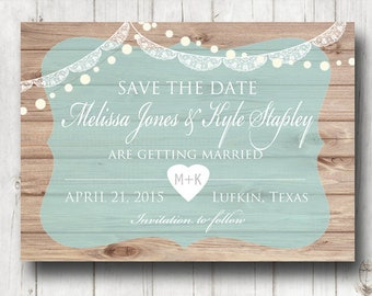 Save the Date Rustic wood with lace and lights vintage themed Wedding Digital printable customizable