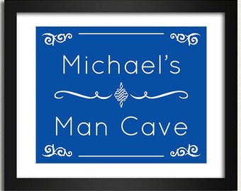 Man Cave Poster - Door Sign - Choose Font & Color - Mens Gift Idea Man Cave Personalized Customized Name Print Room Sign