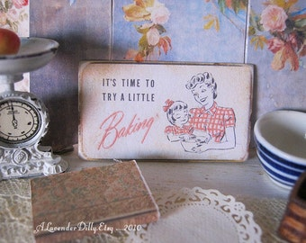 Baking Time Sign for Dollhouse