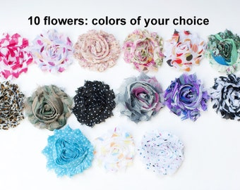 Printed Shabby Flowers - Chiffon Frayed Flowers - Fabric Flowers - Wholesale Fabric Flower Set - Your Choice of 10 Fabric Flowers - REGULAR