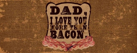 FATHER'S DAY Bottle Label Wrapper Printable File DIY Father's Day Gift Dad I Love You More Than Bacon - 101893132