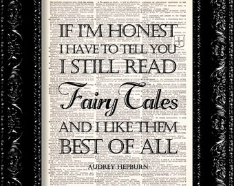 Audrey Hepburn Fairytale Quote Art Print - Vintage Dictionary Print Vintage Book Print Antique Book Page Art Upcycled Vintage Book Art