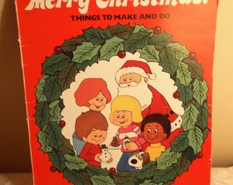 Merry Christmas Things to Make and Do Childrens How to Craft Book 1981 US Shipping Included