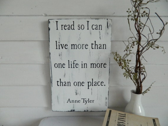 Anne Tyler quote wooden sign - Country Folks Creation