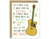 Love Song Card - Anniversary Card, Love Card, Valentine's Day Card, Valentine, I Love You, Music, Guitar Card, Funny Card, Funny Love Card