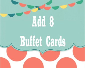 ADD 8 BUFFET CARDS to your order - Any Theme In Our Shop