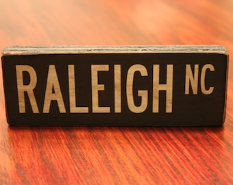 Vintage Wood  'Raleigh NC' Sign