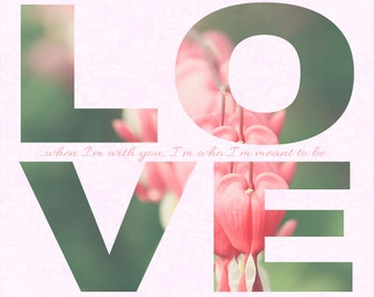 Valentine's Day Gift - Typography- LOVE - Wedding Gift - Flower Photo - Hearts - Romantic - Fine Art Photography Print - Pastel Home Decor