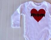 I Heart Mom Bodysuit, I Love Mom Baby Shirt, Ready to Ship