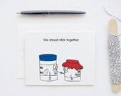 Peanut Butter & Jam 'We Should Stick Together' Blank Love Greeting Card