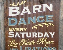 Antique Rusty Metal Barn Dance Fiddle Music and Libations Hand Painted Sign