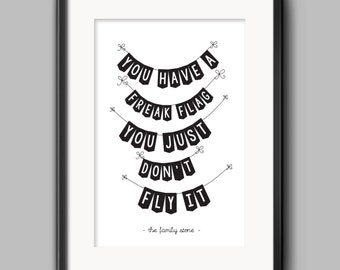Freak Flag Typography Quote Poster