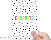 Printable neon & spot congratulations card INSTANT DOWNLOAD