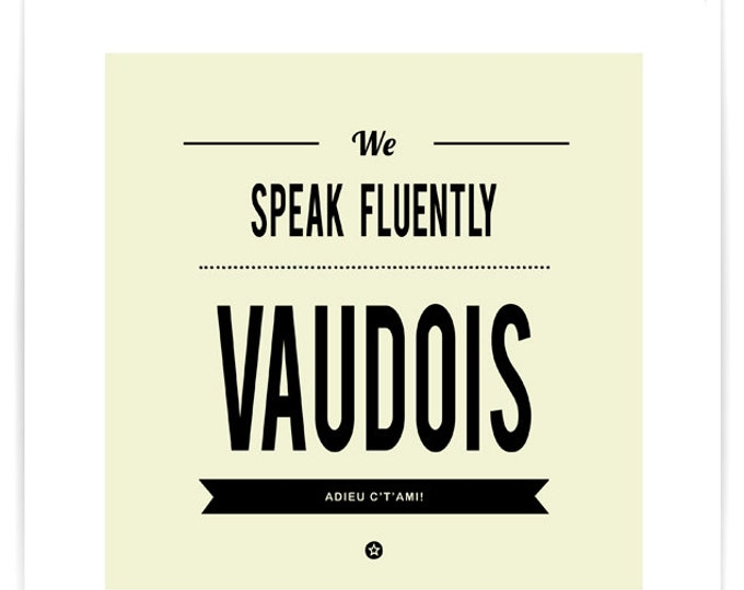 Poster We Speak Fluently Vaudois